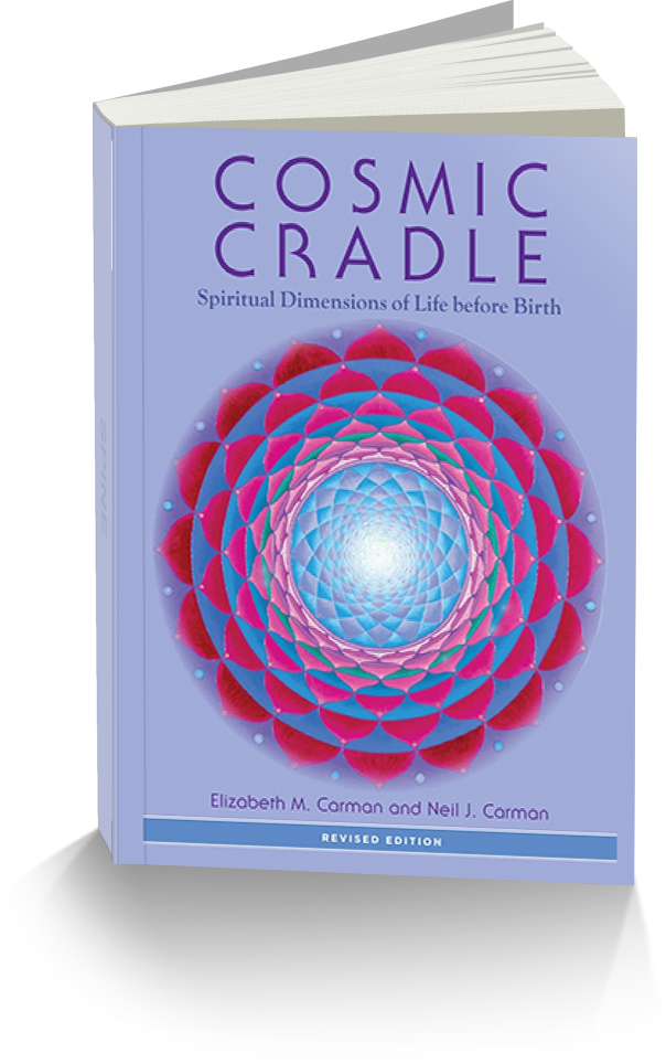 cosmic cradle - spiritual dimensions of life before birth
