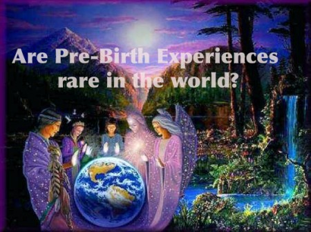 Are pre-birth experiences and memories rare, or not-so-rare?